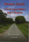 Book cover for Roman Roads of North East Wales and Cheshire